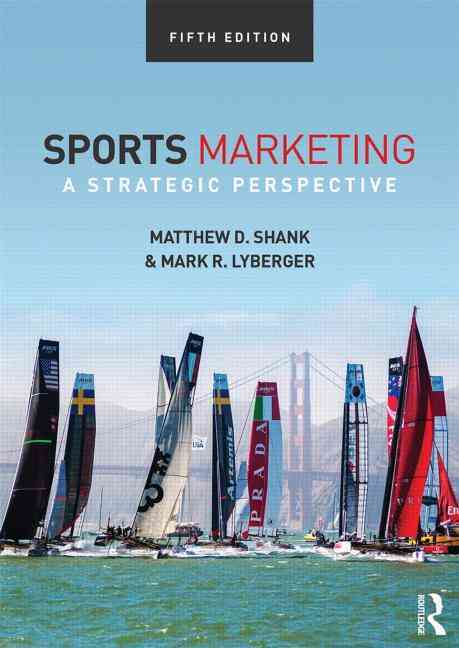 Sports Marketing By Shank, Matthew D./ Lyberger, Mark R.